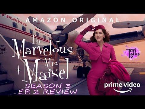The Marvelous Mrs. Maisel: Season 3 Episode 2 Review