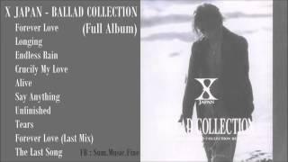 Video X JAPAN - BALLAD COLLECTION (Full Album) MP3, 3GP, MP4, WEBM, AVI, FLV Maret 2019