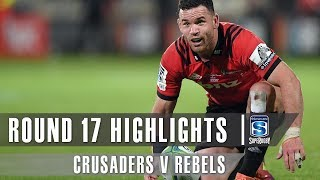 Crusaders v Rebels Rd.17 2019 Super rugby video highlights | Super Rugby Video Highlights