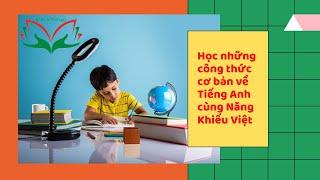 Những công thức cơ bản về Tiếng Anh | Năng Khiếu Việt