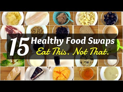 15 Healthy Food Swaps (Eat This. Not That!)