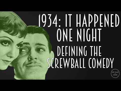 1934: It Happened One Night - Defining The Screwball Comedy
