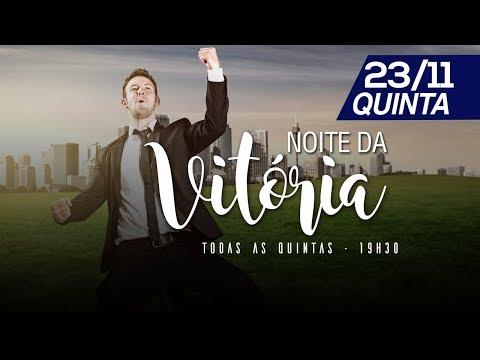 Culto da Vitória - 23/11/2017