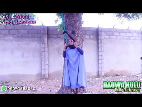 Kalli tallan film din Hauwa kulu ||umar m Sharif ||alinuhu ||hassana muhd