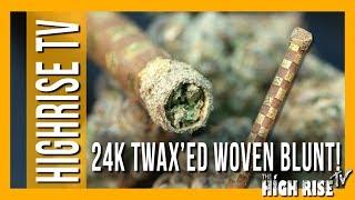 24KARAT WOVEN TWAX'ED BLUNT WITH KIEF!!! (PRE-ROLL: MACDIZZLE'S MELTDOWN EP. 13) by HighRise TV