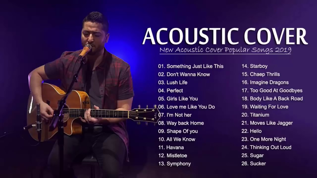 New Acoustic Popular Songs 2019 – Best English Acoustic Love Song – Romantic Guitar Songs