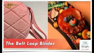 Serger Tip Clip 21: The Beltloop Binder