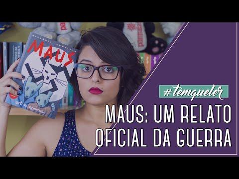 """""""MAUS"""": O TERROR DA SEGUNDA GUERRA CONTADO EM QUADRINHOS (TEMQUELER #04)"""
