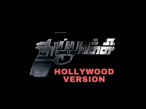 Video Thupakki trailer[4K] | International Version | Hollywood style | Vijay | Ilayathalapathy Vijay download in MP3, 3GP, MP4, WEBM, AVI, FLV January 2017