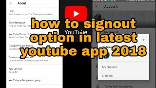 Video how to signout option in latest youtube app 2018 MP3, 3GP, MP4, WEBM, AVI, FLV Juni 2019