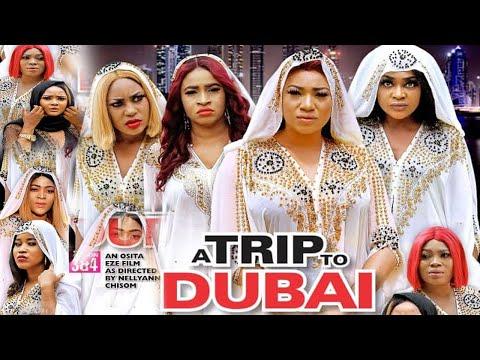 A TRIP TO DUBAI SEASON 2 (NEW HIT MOVIE) - NEW MOVIE|2020 LATEST NIGERIAN NOLLYWOOD MOVIE