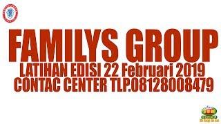 Video Latihan FAMILYS GROUP - Jum'at 22 Februari 2019 MP3, 3GP, MP4, WEBM, AVI, FLV Februari 2019