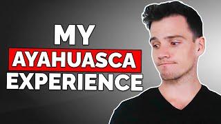 Video My First Ayahuasca Experience (Life Changing) MP3, 3GP, MP4, WEBM, AVI, FLV Oktober 2018