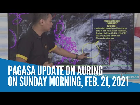 Pagasa update on Auring on Sunday morning, Feb. 21, 2021