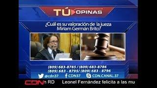 ¿Cuál es su valoración de la jueza Miriam Germán Brito?
