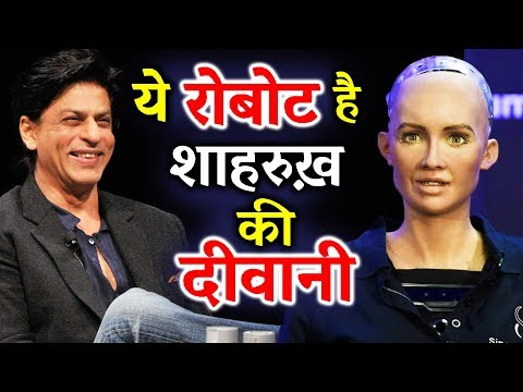 Humanoid Robot Sophia Says, Shahrukh Khan Is Her Favorite Actor