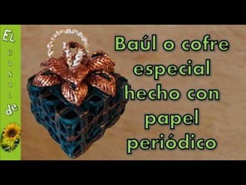 Ba l o cofre especial hecho con papel peri dico manualidades - Cesteria con papel periodico paso a paso ...