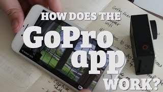 Video How does the GoPro iPhone App work? MP3, 3GP, MP4, WEBM, AVI, FLV Juli 2018