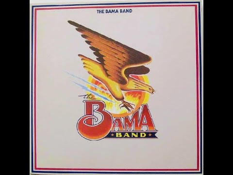 What Used To Be Crazy - L.A. , The Bama Band , 1985