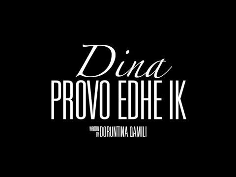 Dina Qamili - Provo edhe ik (Official Lyric Video) (видео)