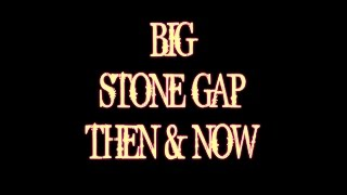 Big Stone Gap  Then   Now