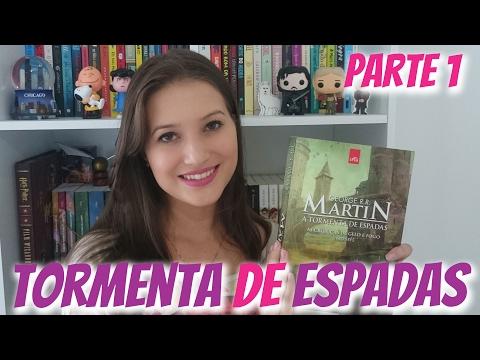 LENDO AS CRÃNICAS DE GELO E FOGO - A TORMENTA DE ESPADAS Parte 1 | Patricia Lima