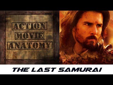 The Last Samurai (2003) Review | Action Movie Anatomy