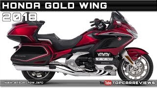 6. 2018 HONDA GOLD WING Review Rendered Price Specs Release Date