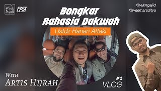 Video BONGKAR RAHASIA DAKWAH USTADZ HANAN ATTAKI BARENG ARTIST HIJRAH MP3, 3GP, MP4, WEBM, AVI, FLV November 2018