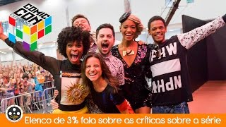 Elenco de 3% comenta sobre as críticas sobre a série durante a CCXP