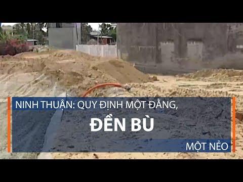 Ninh Thuận: Quy định một đằng, đền bù một nẻo | VTC1 - Thời lượng: 3 phút, 19 giây.