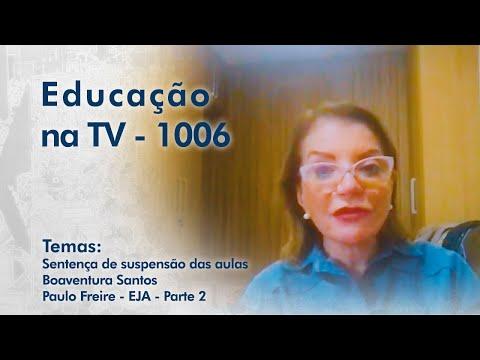 Sentença de suspensão das aulas | Boaventura Santos | Paulo Freire - Educação de jovens e Adultos - Parte 2