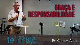 Graça e Responsabilidade