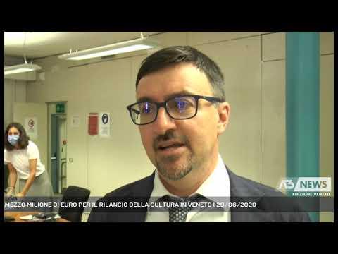 MEZZO MILIONE DI EURO PER IL RILANCIO DELLA CULTURA IN VENETO | 29/06/2020