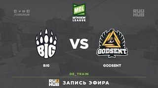 BIG vs Godsent - ESEA Premier Season 24 - LAN Finals - map3 - de_train [mintgod, sleepsomewhile]
