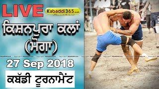 🔴[Live] Kishanpura Kalan (Moga) Kabaddi Tournament 27 Sep 2018