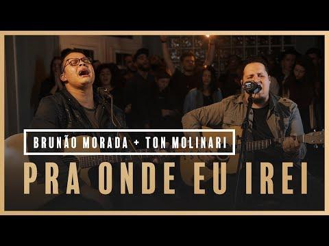 Pra Onde Eu Irei - Brunão Morada + Ton Molinari // Som do Secreto (Vol. 1)