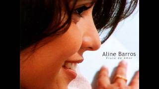 ALINE BARROS FRUTO DO  AMOR CD COMPLETO