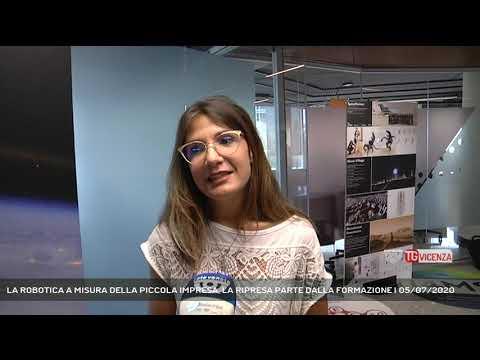LA ROBOTICA A MISURA DELLA PICCOLA IMPRESA, LA RIPRESA PARTE DALLA FORMAZIONE | 05/07/2020