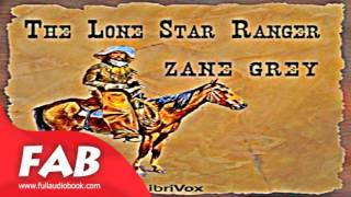 The Lone Star Ranger Full Audiobook by Zane GREY by Westerns Fiction