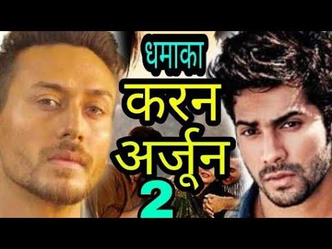 Video Karan Arjun 2 | Tiger shroff as karan | Varun dhawan as Arjun | Karan arjun 2 on the floor download in MP3, 3GP, MP4, WEBM, AVI, FLV January 2017
