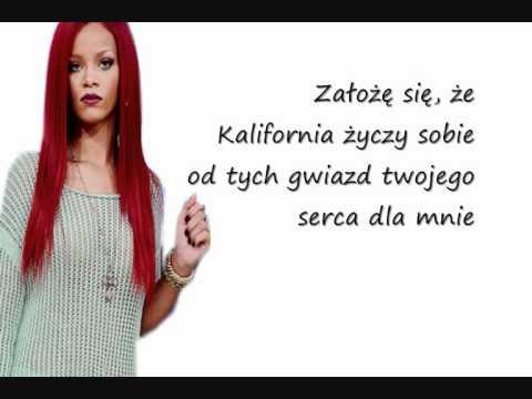 Rihanna – California King Bed (Tłumaczenie PL)