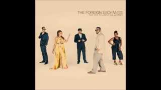 The Foreign Exchange - As Fast As You Can feat. Carmen Rodgers