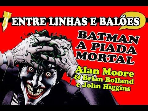 Batman - A Piada Mortal | Entre linhas e balões #02