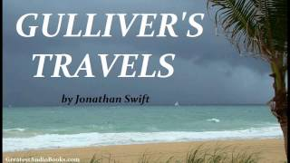 GULLIVER'S TRAVELS by Jonathan Swift - FULL Audio Book | Greatest Audio Books
