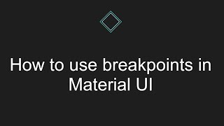 How to use breakpoints in Material UI