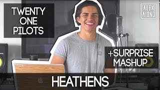 Heathens by Twenty One Pilots WITH SURPRISE MASHUP | Alex Aiono Mashup Video