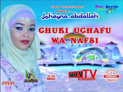 Video QASWIDA -Johayna Abdallah ~ chuki uchafu wa nafsi download in MP3, 3GP, MP4, WEBM, AVI, FLV January 2017