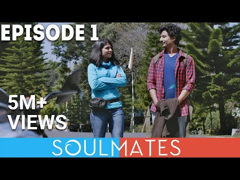 Soulmates | Original Webseries | Episode 1 | Shillong