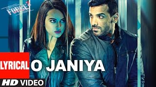 O JANIYA Lyrical Video Song Force 2 John Sonakshi